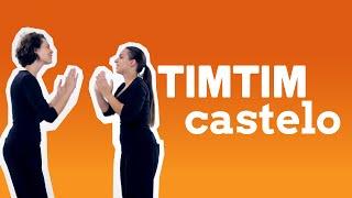 Tim Tim Castelo - Jogos de Mãos - Brincadeira Tradicional