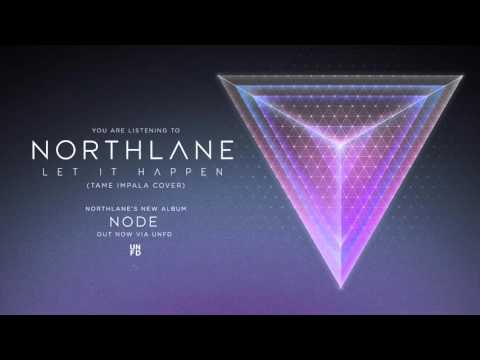 northlane-let-it-happen-tame-impala-cover-unfd