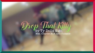 [Dance Cover] Ty Dolla $ign - Drop That Kitty (ft. Charli XCX and Tinashe)