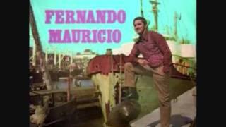Fernando Maurício - Fui Dizer-te Adeus ao Cais