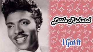 Little Richard - I Got It