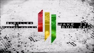 Skrillex & Damian Marley - Make It Bun Dem(WOW! Remix)