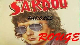 Michel Sardou - Rouge (Paroles/Lyrics)