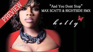 Kelly Price - And You Dont Stop (Max Scatti & RightSide RMX) Preview