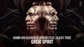 Armin van Buuren vs  Vini Vici feat  Hilight Tribe – Great Spirit (Gitano Diangelo Bootleg)