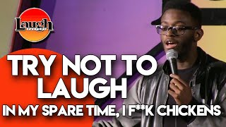 In My Spare Time, I F**k Chickens  Try Not To Laugh   Laugh Factory Stand Up Comedy