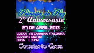 2° Aniversario del ministerio Musical Principe de Paz