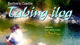 Tabing Ilog ( with lyrics) ~ Barbie's Cradle
