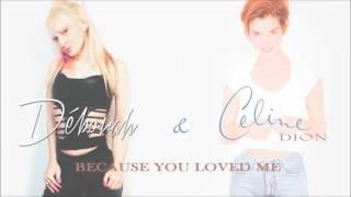 Deborah & Celine Dion - Because You Loved Me