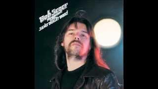 Bob Seger -  Rock n Roll Never Forgets