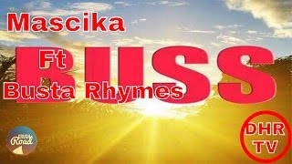 Masicka Ft  Busta Rhymes  {Buss Raw}  December 2016