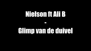 Nielson ft. Ali B - Glimp van de duivel (Lyrics)