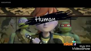 TMNT 2012 APRIL I AM ONLY HUMAN /