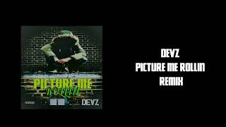Devz - Picture Me Rollin (2Pac Remix)