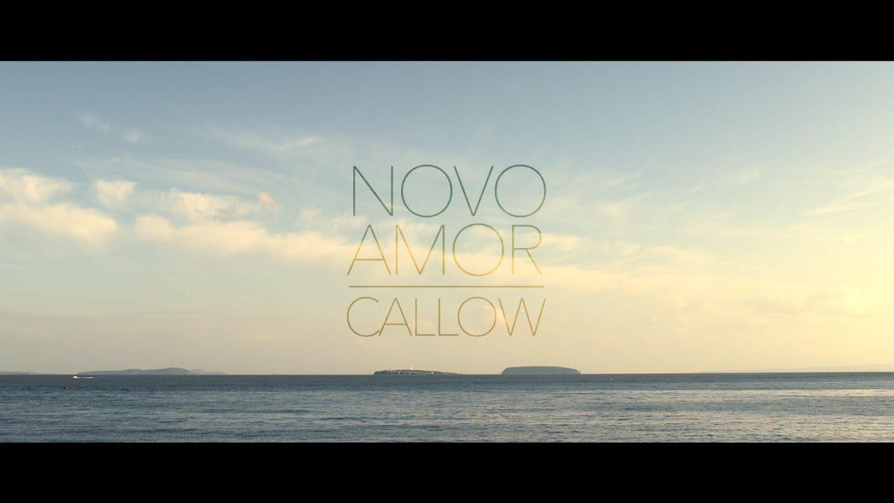 Novo Amor - Callow (official video) thumbnail