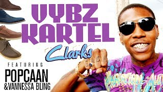 VYBZ KARTEL - CLARKS ft. POPCAAN / GAZA SLIM (OFFICIAL VIDEO) @MixtapeYARDY