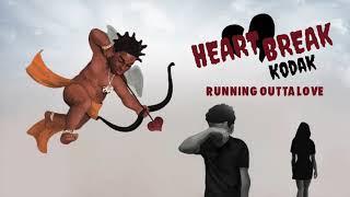 Kodak Black - Running Outta Love [Official Audio]