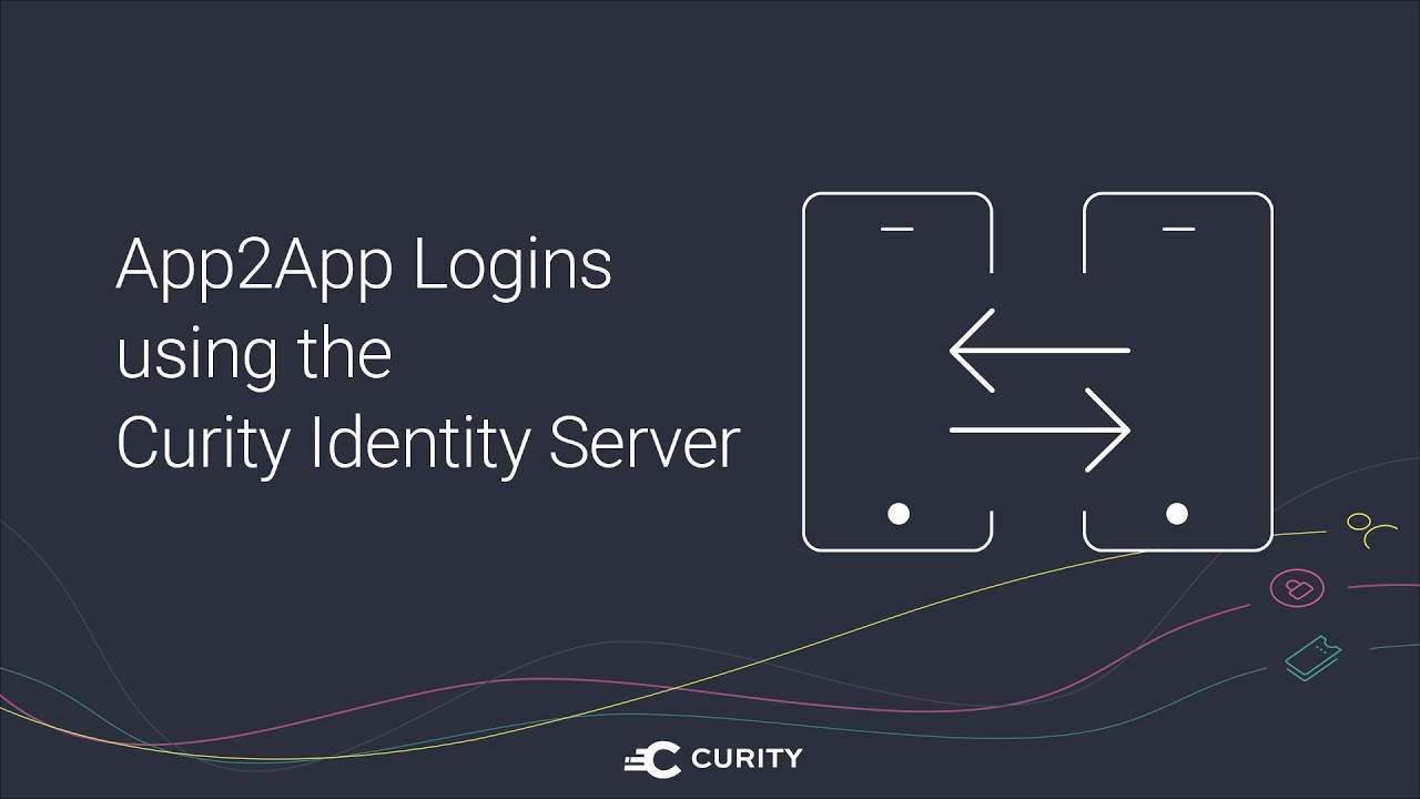 App2App Logins using the Curity Identity Server