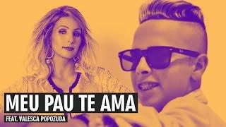 MC G15 feat. Valesca Popozuda - Meu Pau Te Ama | VideoMash MASHUP