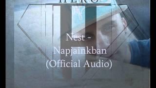 Hero km. NeSt - Napjainkban (Official Audio)