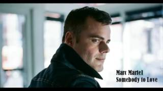 Marc Martel - Somebody to Love