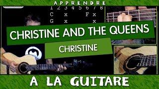 Apprendre Christine de Christine and The Queens - Tuto Guitare
