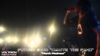 Future - March Madness (Live