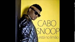 Cabo Snoop - Está no Limão  [2014]