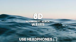 Normani & 6LACK - Waves (8D Audio)
