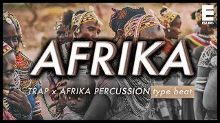 """Afrika"" - Trap x Afrikan Percussion ^Type Beat^"