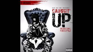 """D-Menace """"Caught Up"""" (French Montana Unforgettable Freestyle)"""