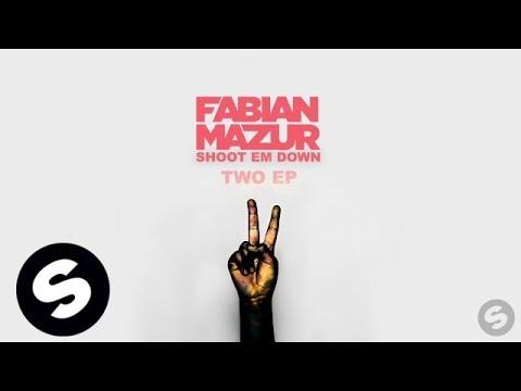 Fabian Mazur - Shoot Em Down