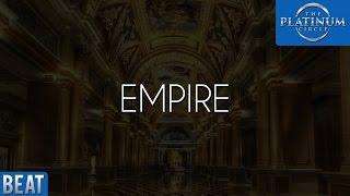 Epic HipHop Beat - Empire