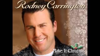 Rodney Carrington - Grown Up Christmas List