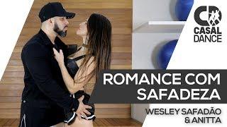 Romance com Safadeza - Wesley Safadão e Anitta | Casal Dance | Coreografia