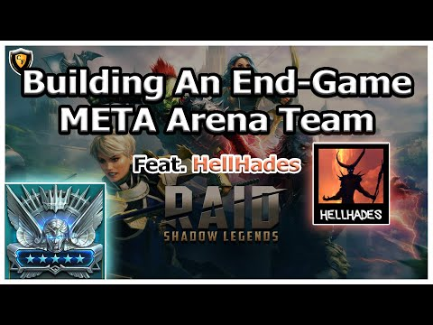 RAID Shadow Legends | Building An End-Game META Arena Team | ft. HellHades