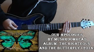 Mushroomhead - Our Apologies (Guitar Cover by Godspeedy)