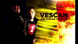 Vescan - Sub Acelasi Tricolor (Mesaj Pentru Cotroceni) (2010)