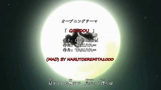 【MAD】Naruto Shippuden Opening -「GEKIDOU」HD