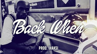 """Back When"" - Old School Boom Bap Instrumental 