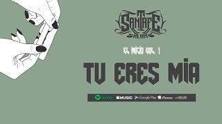 17 - Tu Eres Mia - Santa Fe Klan - El Inicio Vol. 1