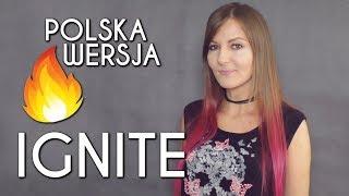IGNITE 🔥 - K-391 & Alan Walker POLSKA WERSJA | POLISH VERSION by Kasia Staszewska