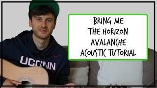 Bring Me The Horizon - Avalanche - Acoustic Guitar Tutorial (EASY CHORDS) width=