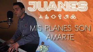 Juanes - Mis planes son amarte (Cover acústica)   Iker Estalayo (Piano y voz)