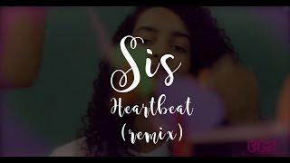SiS - Batida do Coração (Heartbeat) - Remix by Dry