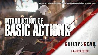 Guilty Gear: Strive open beta test \'Starter Guide\' video - Basic Actions