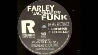 Farley Jackmaster Funk - Godfather (Rmx)