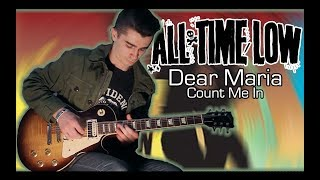 All Time Low - Dear Maria, Count Me In (Guitar & Bass Cover w/ Tabs)