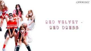 Red Velvet - Red Dress [HAN+ROM+ENG] Color Coded Lyrics