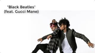 Rae Sremmurd ft. Gucci Mane - Black Beatles (Lyrics)